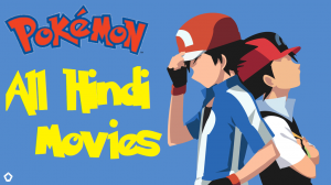 Pokemon All Movies in Hindi Download
