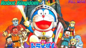 Doraemon The Movie Nobita and The Kingdom of Robot Singham Hindi Dubbed Download (720p HD)