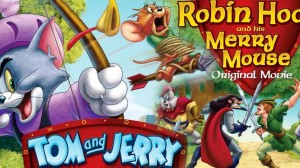 Tom and Jerry: Robin Hood and His Merry Mouse (2012) Hindi-Eng Dual Audio Download 480p, 720p & 1080p HD