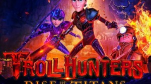 Trollhunters: Rise of the Titans (2021) Hindi-Eng Dual Audio Download 480p, 720p & 1080p HD